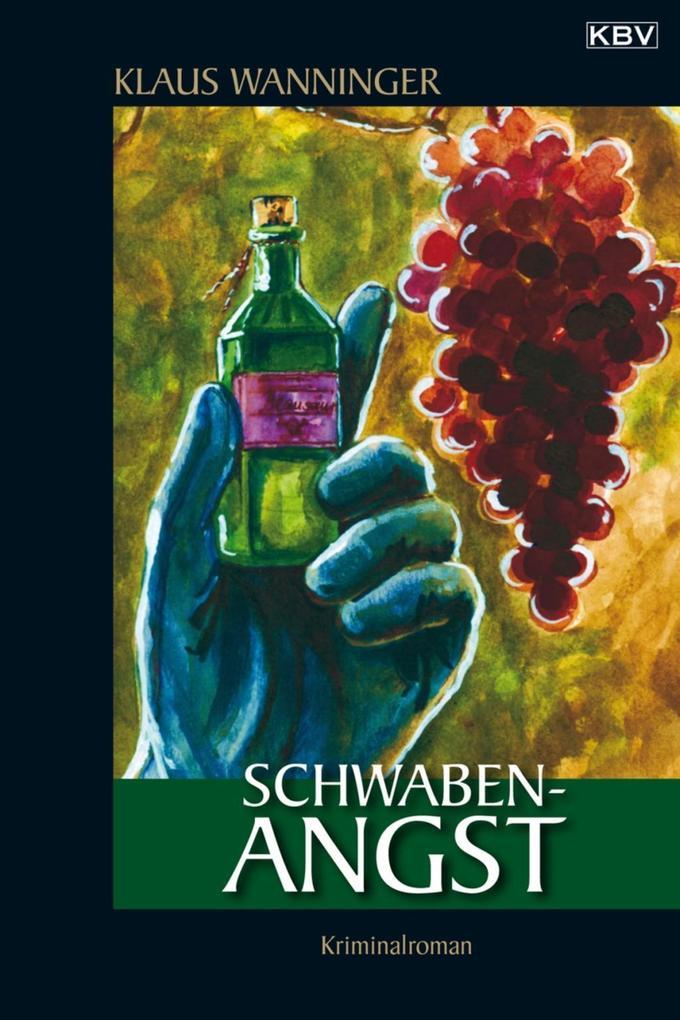 Schwaben-Angst als eBook von Klaus Wanninger