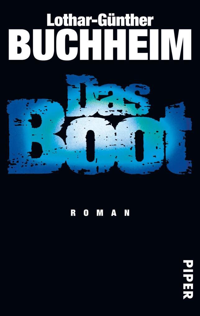 Das Boot als eBook von Lothar-Günther Buchheim