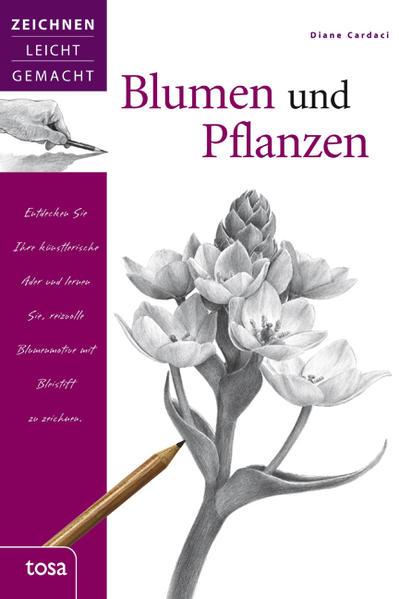 Blumen und Pflanzen als Buch von Diane Cardaci