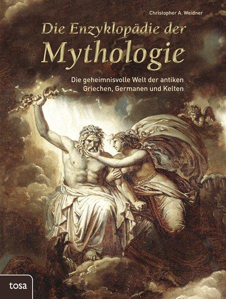 Die Enzyklopädie der Mythologie als Buch von Ch...