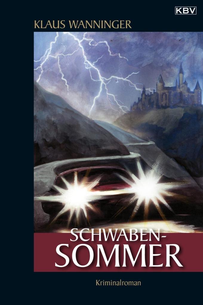 Schwaben-Sommer als eBook von Klaus Wanninger