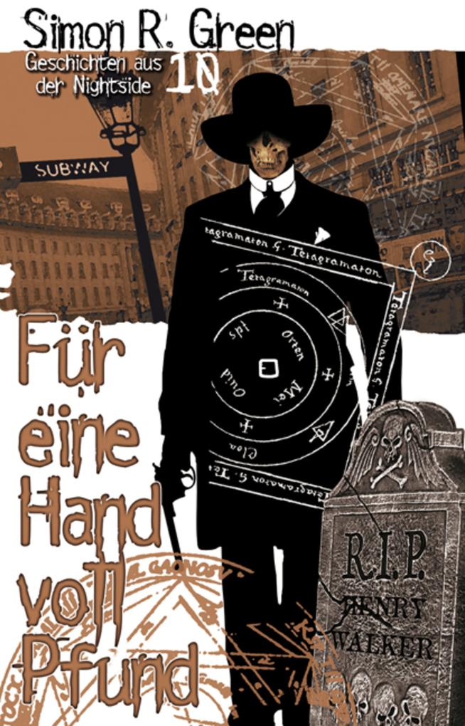 Nightside 10 - Für eine Handvoll Pfund als eBook von Simon R. Green