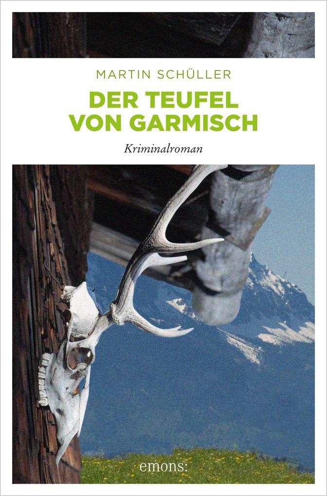 Der Teufel von Garmisch als eBook von Martin Schüller