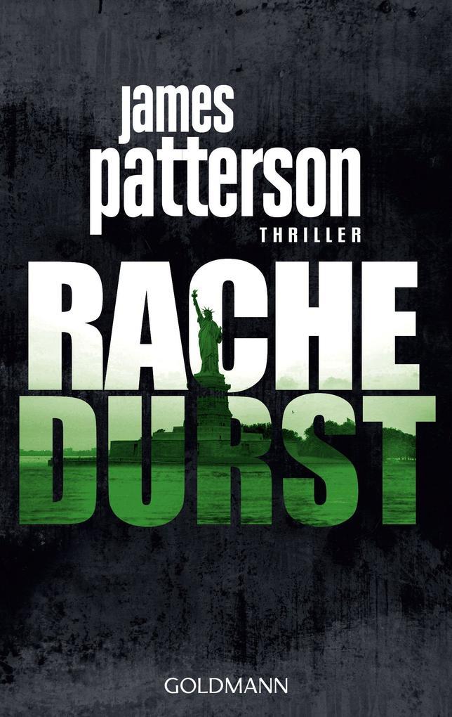 Rachedurst als eBook von James Patterson