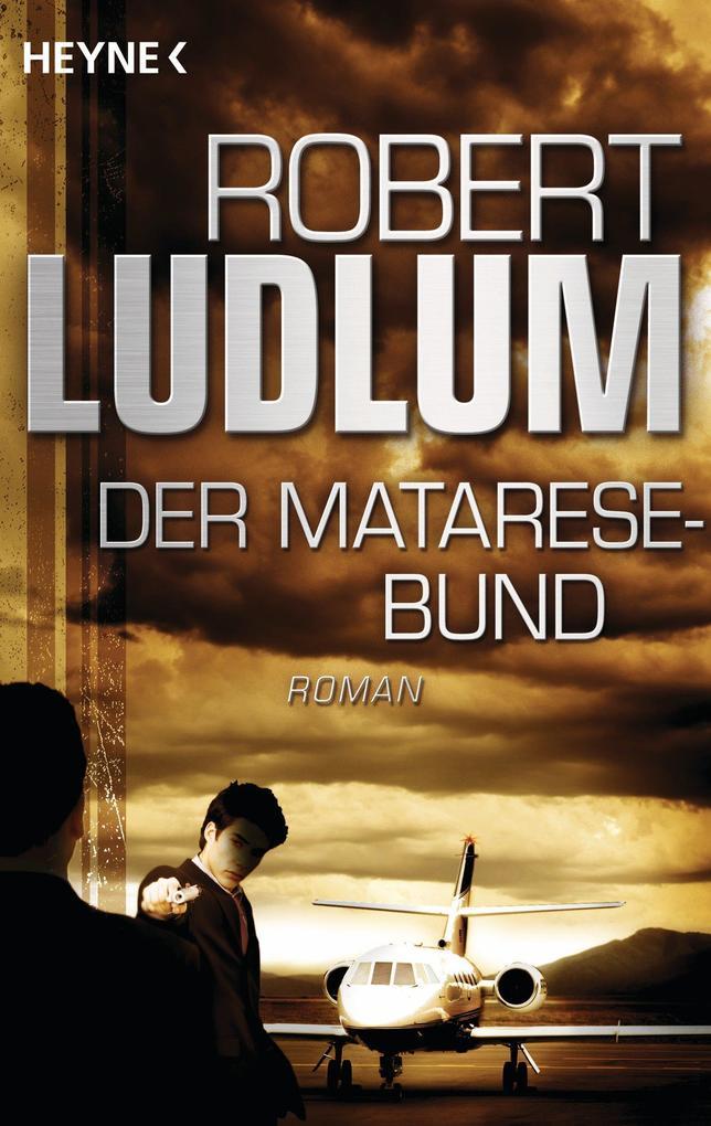 Der Matarese-Bund als eBook von Robert Ludlum