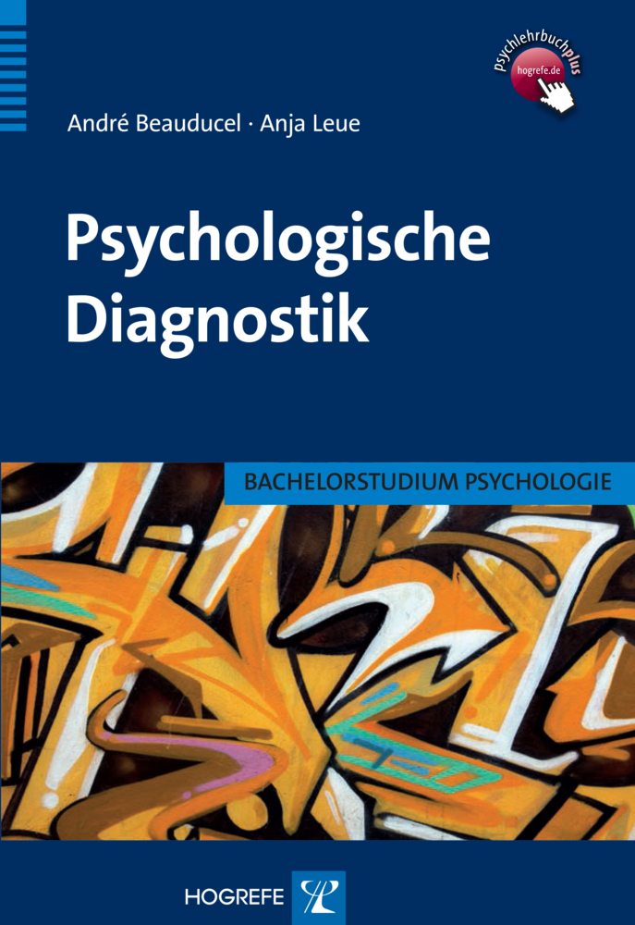 Psychologische Diagnostik als Buch von André Beauducel, Anja Leue