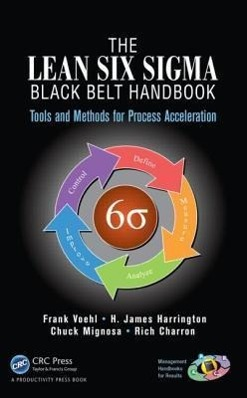 The Lean Six Sigma Handbook als Buch von H. James Harrington, Chuck Mignosa, Rich Charron, Frank Voehl