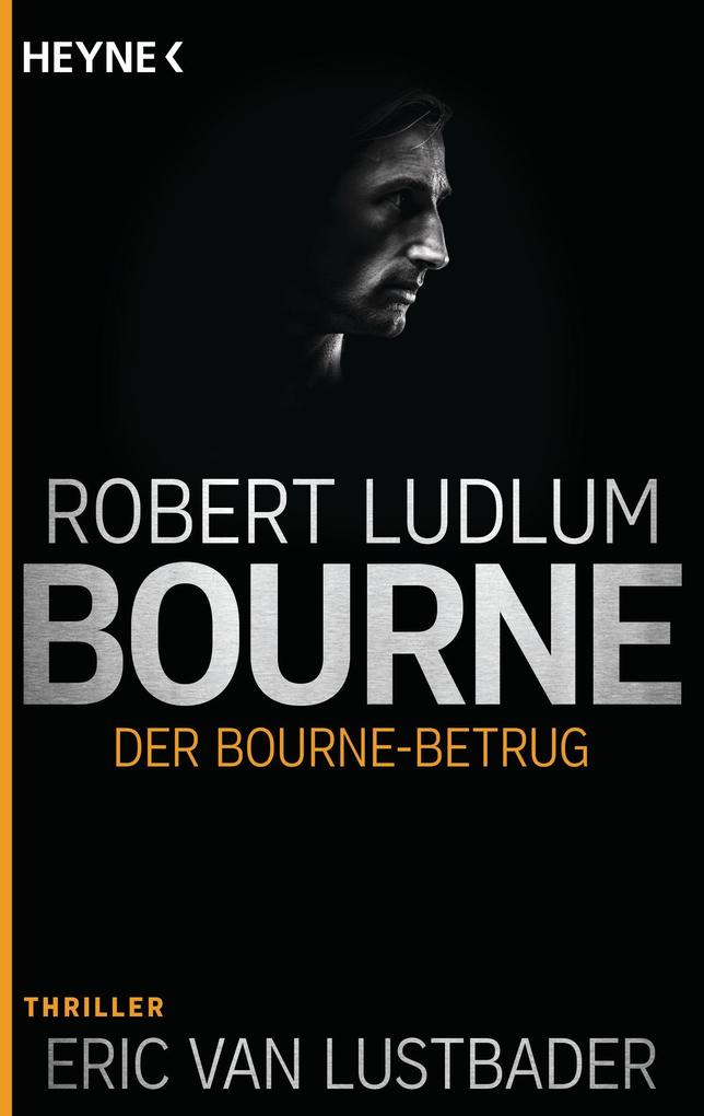 Der Bourne Betrug als eBook von Robert Ludlum