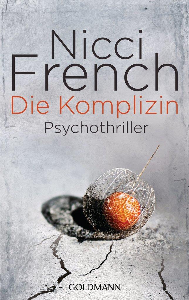 Die Komplizin als eBook von Nicci French