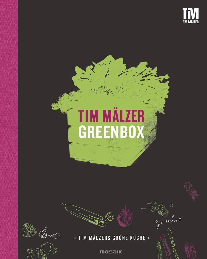Greenbox - Green Box als Buch von Tim Mälzer