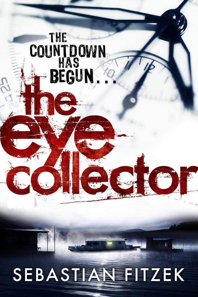The Eye Collector als eBook von Sebastian Fitzek
