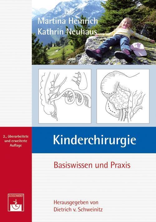 Kinderchirurgie als Buch von Martina Heinrich, Kathrin Neuhaus