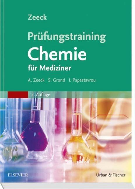 Prüfungstraining Chemie als Buch von Axel Zeeck, Stephanie Grond, Ina Papastavrou