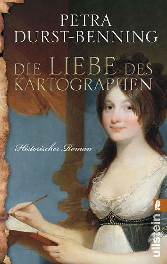 Die Liebe des Kartographen als eBook von Petra Durst-Benning