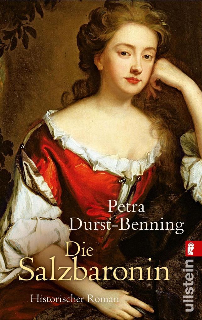 Die Salzbaronin als eBook von Petra Durst-Benning