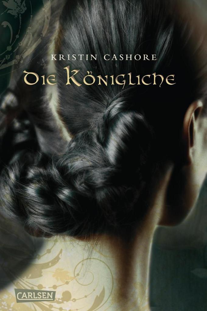 Die Königliche (Die sieben Königreiche 3) als eBook von Kristin Cashore
