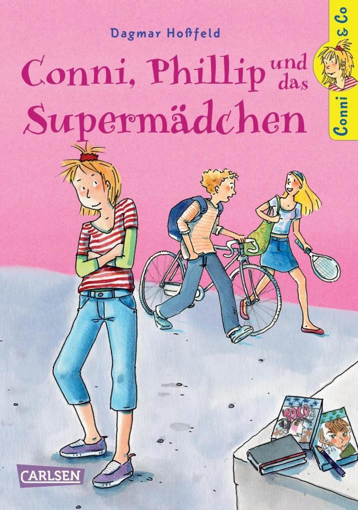 Conni & Co 7: Conni, Phillip und das Supermädchen als eBook von Dagmar Hoßfeld
