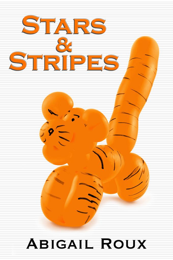 Stars & Stripes als eBook von Abigail Roux