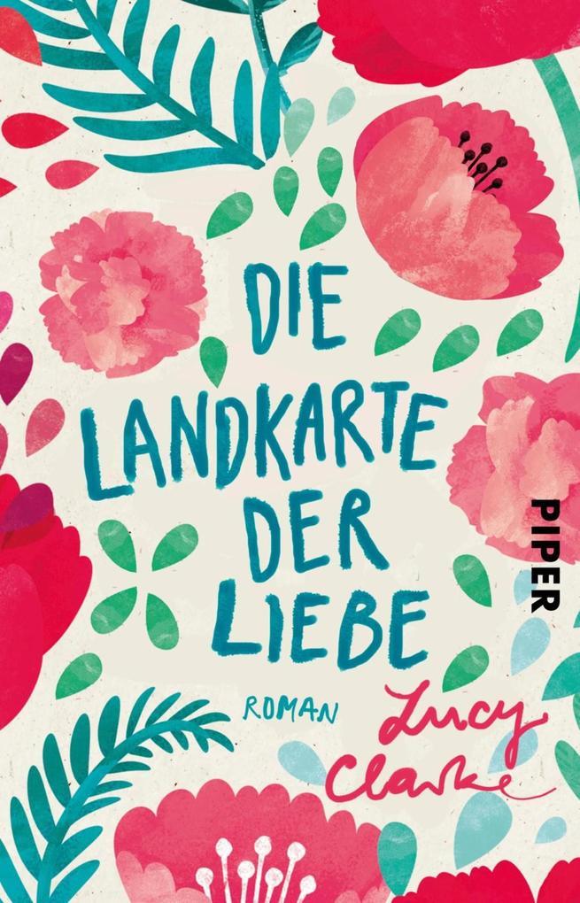 Die Landkarte der Liebe als eBook von Lucy Clarke