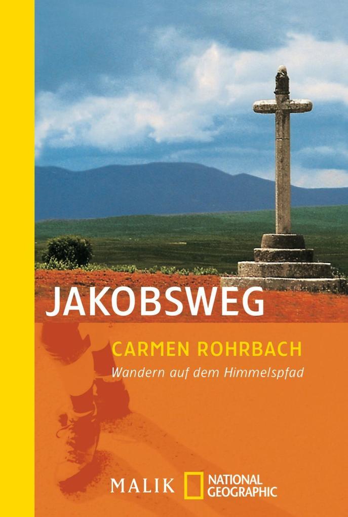 Jakobsweg als eBook von Carmen Rohrbach