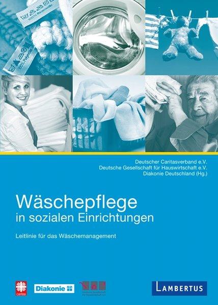 Wäschepflege in sozialen Einrichtungen als Buch von