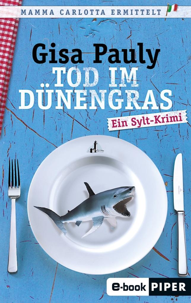 Tod im Dünengras als eBook von Gisa Pauly