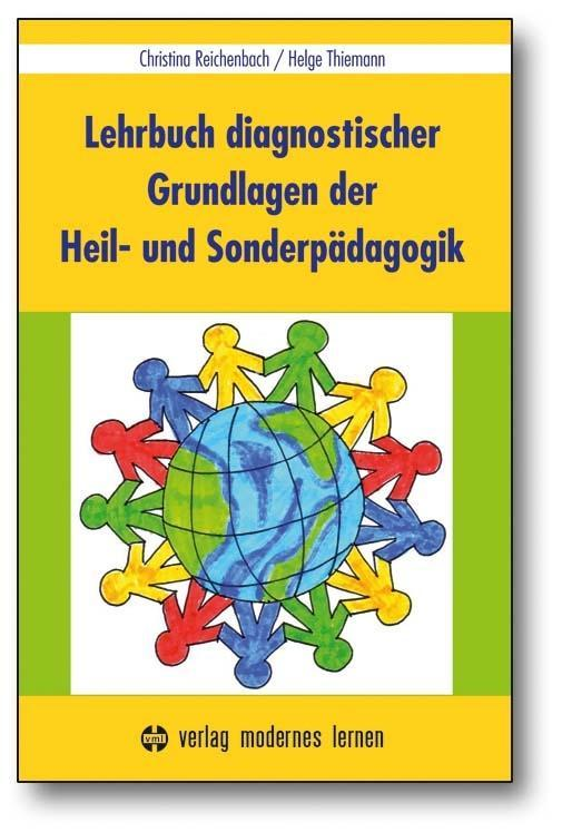 Lehrbuch diagnostischer Grundlagen der Heil- und Sonderpädagogik als Buch von Christina Reichenbach, Helge Thiemann