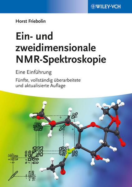 Ein- und zweidimensionale NMR-Spektroskopie als Buch von Horst Friebolin