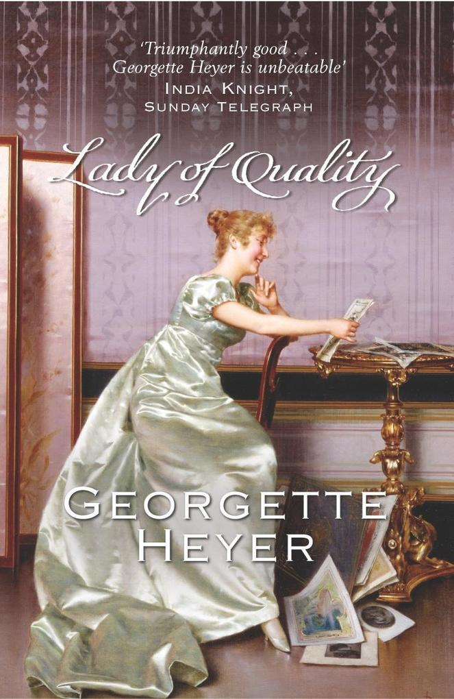 Lady Of Quality als eBook von Georgette Heyer
