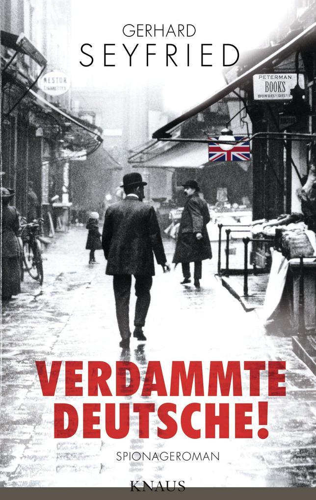 Verdammte Deutsche! als eBook von Gerhard Seyfried