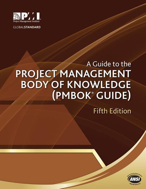 guide to the Project Management Body of Knowledge (PMBOK gui als Taschenbuch von Project Management Institute