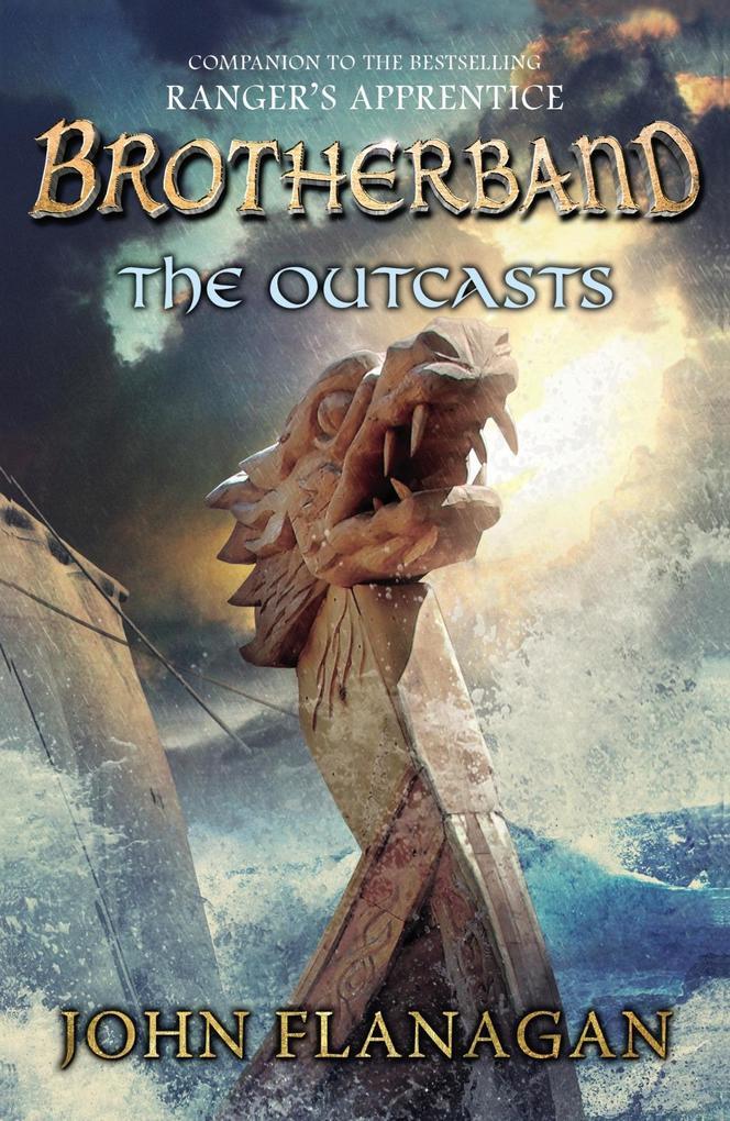 The Outcasts (Brotherband Book 1) als eBook von John Flanagan