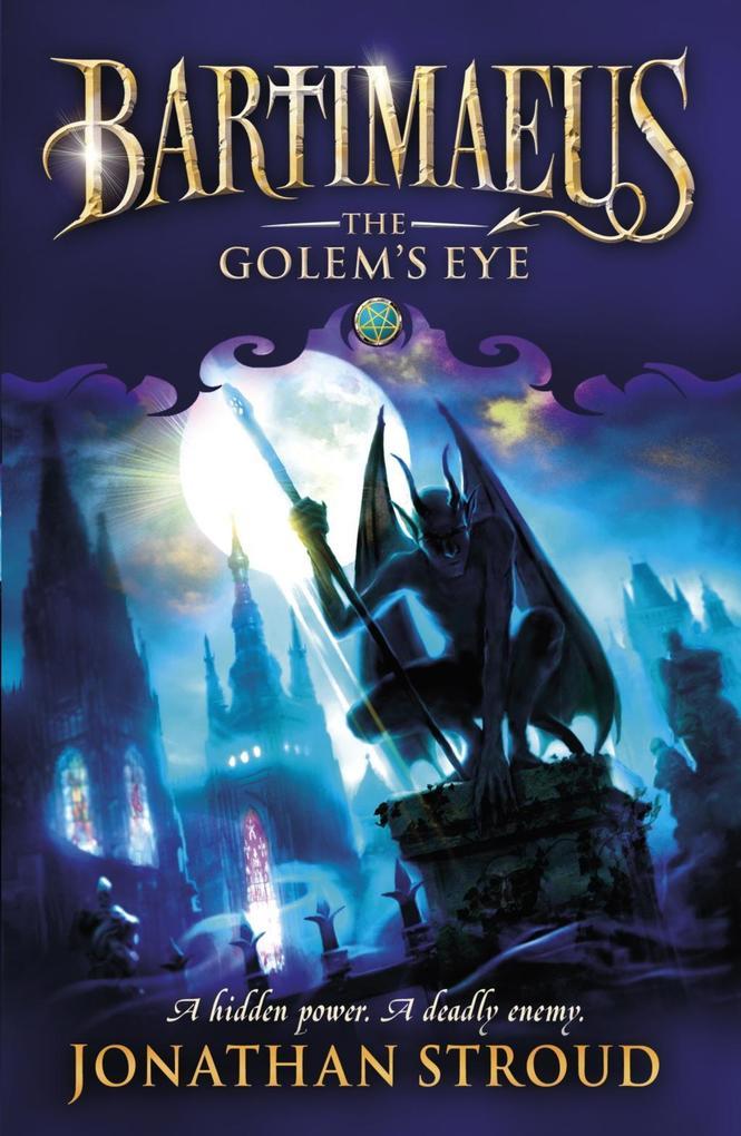 The Golem's Eye als eBook von Jonathan Stroud