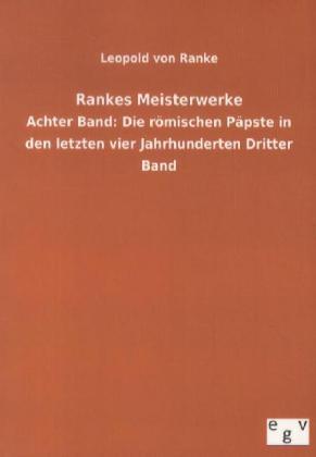 Rankes Meisterwerke als Buch von Leopold von Ranke