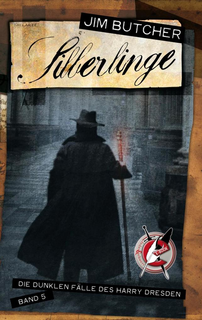 Harry Dresden 05. Silberlinge als eBook von Jim Butcher
