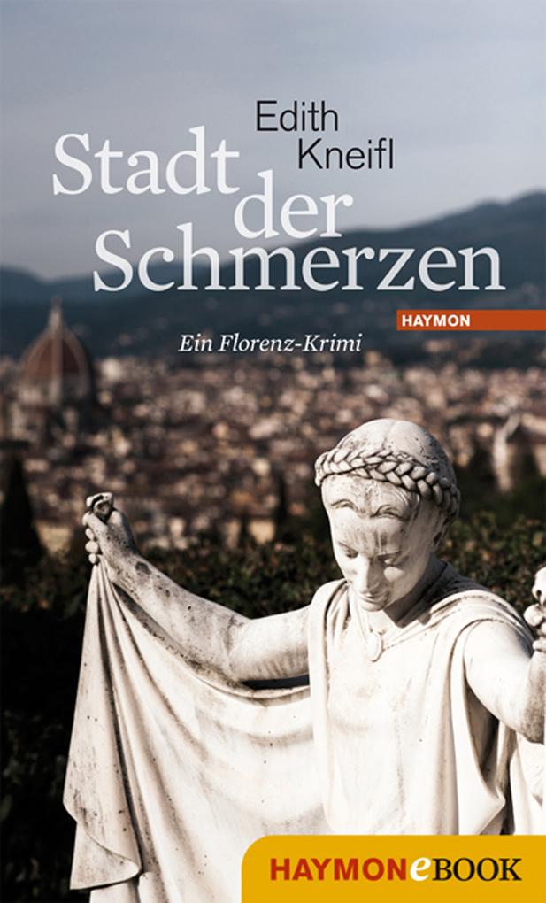 Stadt der Schmerzen als eBook von Edith Kneifl