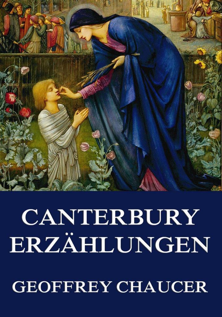 Die Canterbury-Erzählungen als eBook von Geoffrey Chaucer