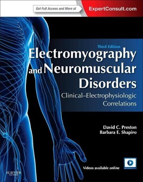 Electromyography and Neuromuscular Disorders als Buch von David C. Preston, Barbara E. Shapiro