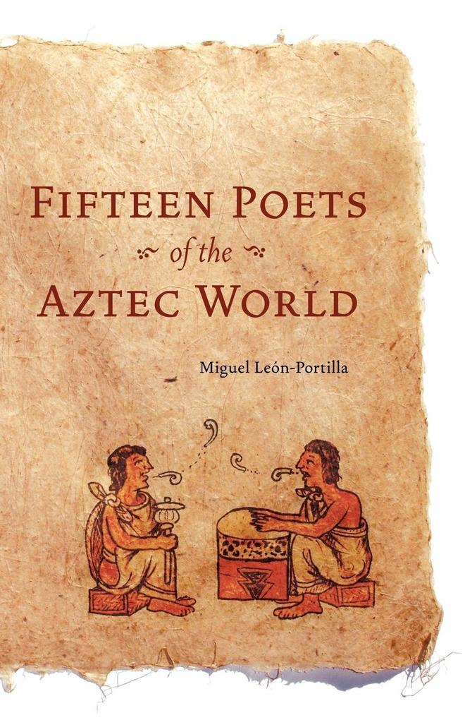 Fifteen Poets of the Aztec World als Taschenbuch von Miguel Leon-Portilla