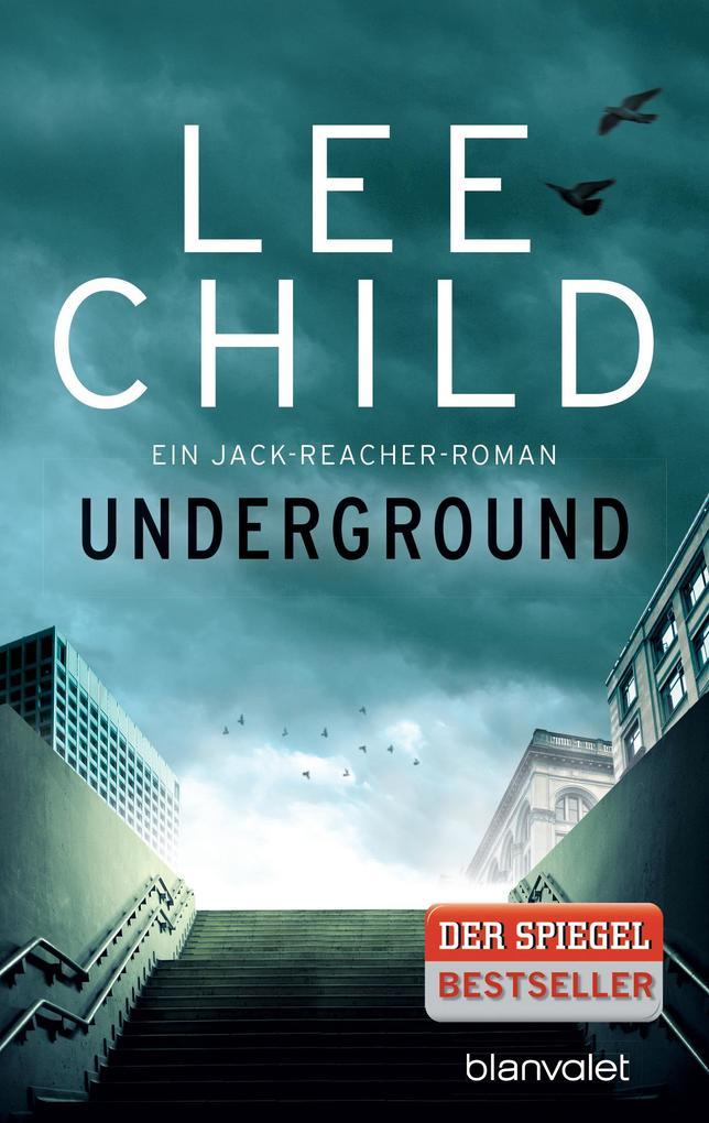 Underground als eBook von Lee Child