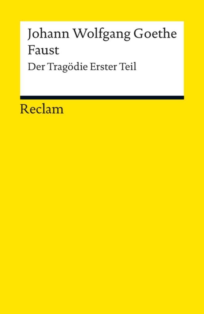 Faust. Erster Teil als eBook von Johann Wolfgang Goethe