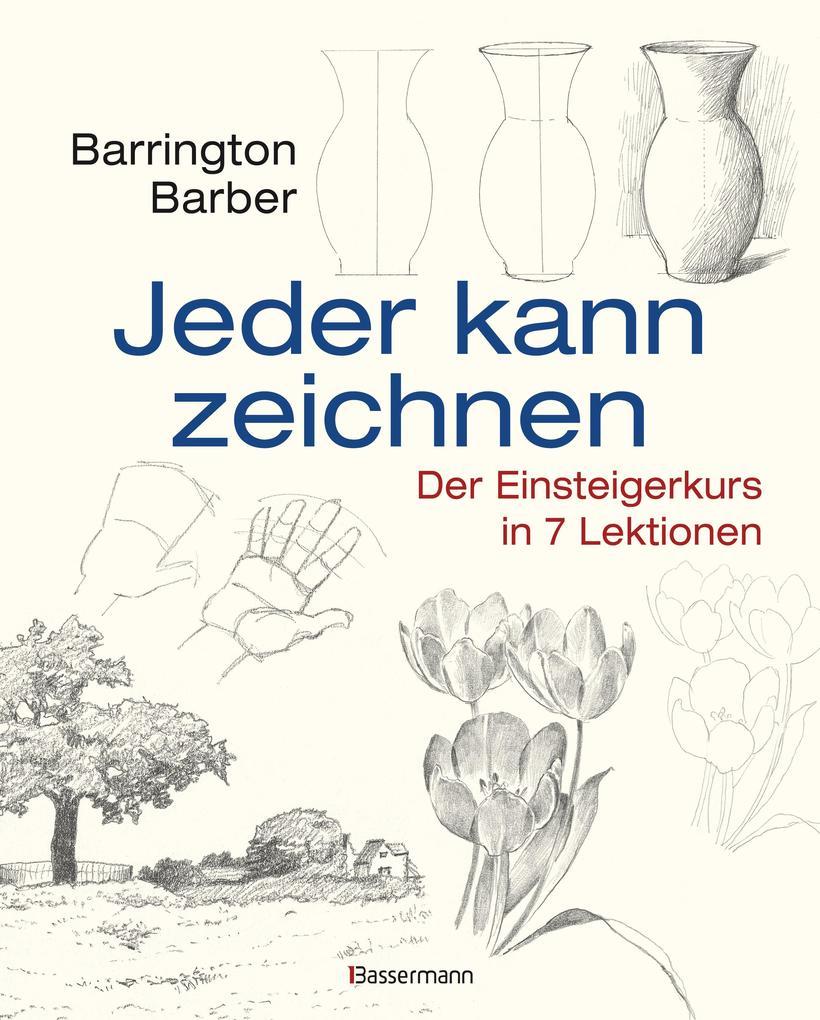 Jeder kann zeichnen als eBook von Barrington Barber