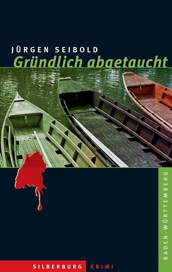 Gründlich abgetaucht als eBook von Jürgen Seibold