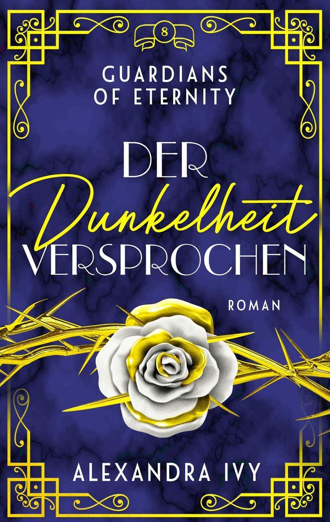 Der Dunkelheit versprochen als eBook von Alexandra Ivy