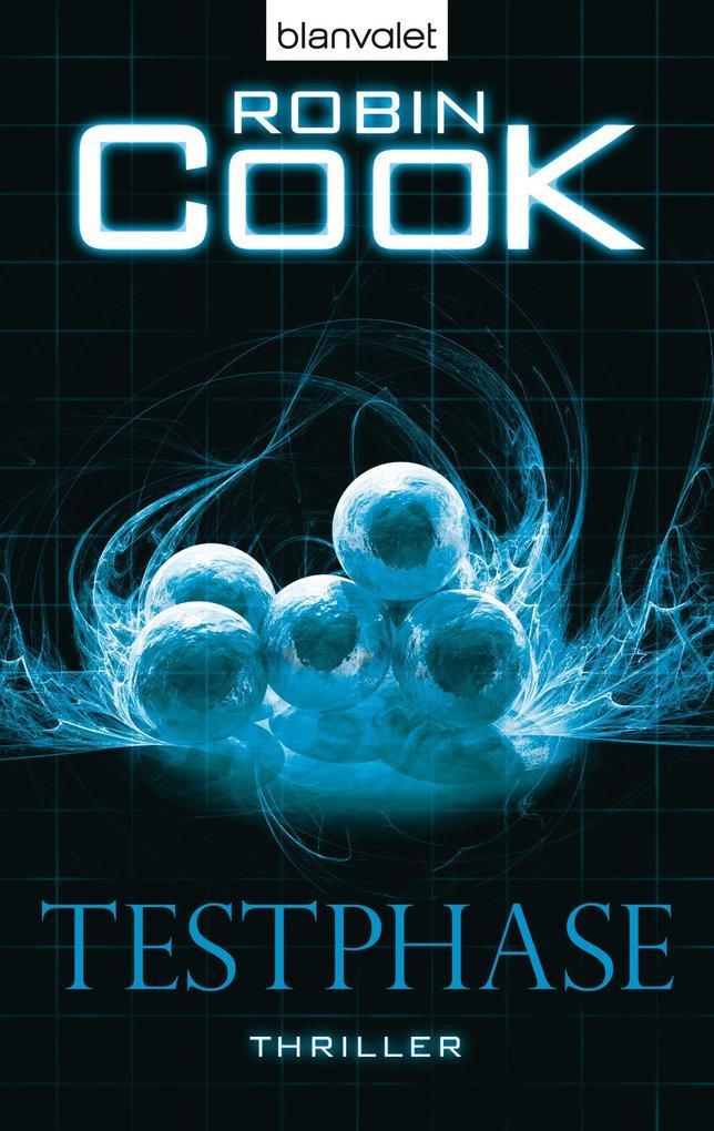 Testphase als eBook von Robin Cook