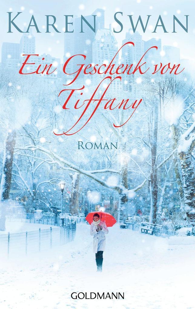 Ein Geschenk von Tiffany als eBook von Karen Swan