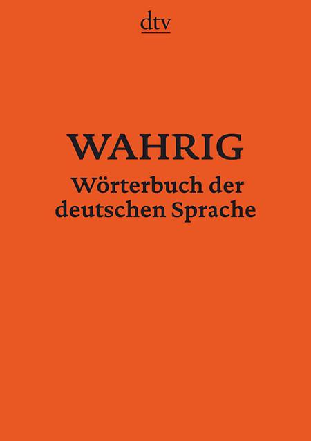 WAHRIG Wörterbuch der deutschen Sprache als Taschenbuch von