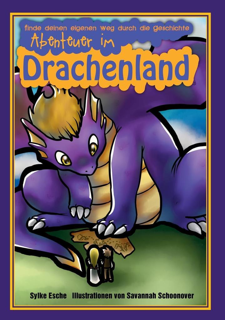 Abenteuer im Drachenland als eBook von Sylke Esche