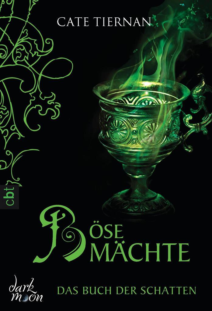 Das Buch der Schatten - Böse Mächte als eBook von Cate Tiernan