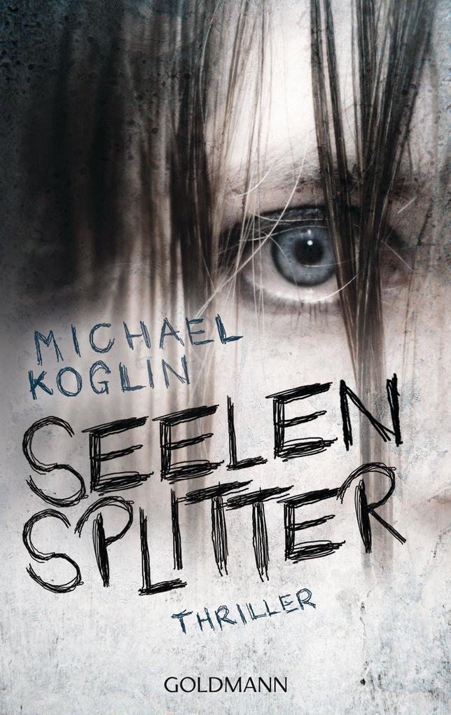 Seelensplitter als eBook von Michael Koglin